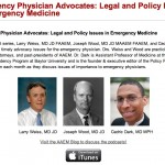 Emergency Medicine Advocates: Legal and Policy Issues in Emergency Medicine [PODCAST]